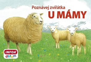 Poznávej zvířátka – U mámy