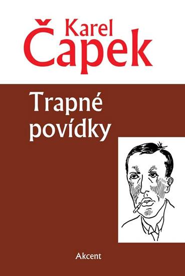 Trapné povídky - Čapek Karel