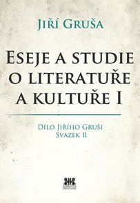 Eseje a studie o literatuře a kultuře I