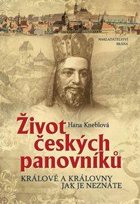 Život českých panovníků