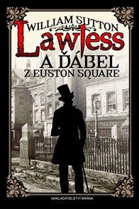 Lawless a ďábel z Euston Square