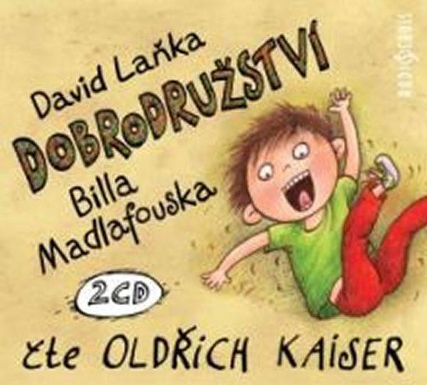 CD Dobrodružství Billa Madlafouska - Laňka David - 13x14 cm