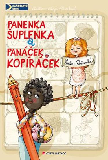Panenka Šuplenka a panáček Kopíráček - Rožnovská Lenka, Veverková Magda - 17x25 cm