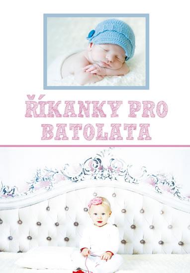 Říkanky pro batolata - Mašková Magda
