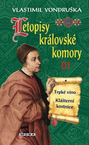Letopisy královské komory III. - Vondruška Vlastimil - 13x21 cm, Sleva 13%