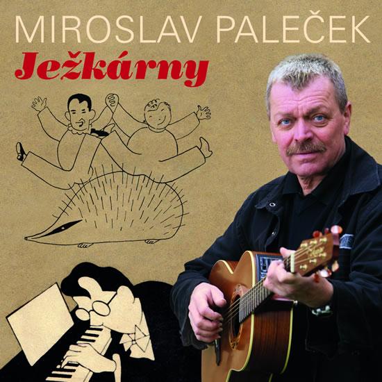 Ježkárny - CD - Ježek Jaroslav, Paleček Miroslav