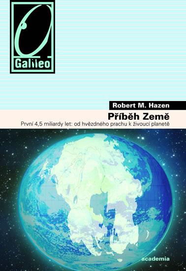 Příběh Země - Hazen Robert M.