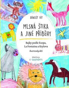 Mlsná štika a jiné příběhy - Bajky podle Ezopa, La Fontaina a Krylova