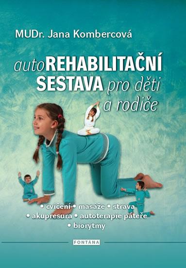 Autorehabilitační sestava pro děti a rodiče - Kombercová Jana - 15x21 cm