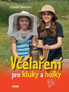 Včelaření pro kluky a holky