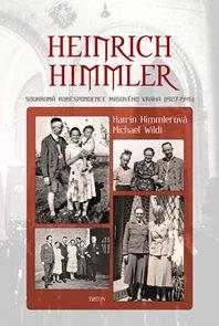 Heinrich Himmler - Soukromá korespondence masového vraha (1927-1945)