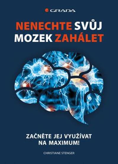 Nenechte svůj mozek zahálet - Stenger Christiane - 17x23 cm