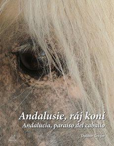 Andalusie, ráj koní / Andalucía, paraíso del caballo