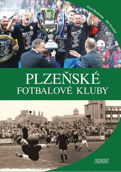 Plzeňské fotbalové kluby - Hochman Pavel, Novotný Jiří