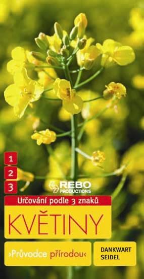 Květiny - Průvodce přírodou - Seidel Dankwart