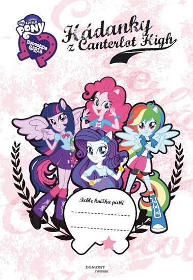 My Little Ponny - Hádanky z Canterlot High - Neuvěřitelné dobrodružství - Hasbro - 21x29 cm