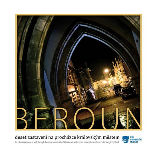 Beroun - Deset zastavení na procházce královským městem - Kasl Vladimír - 22x22 cm