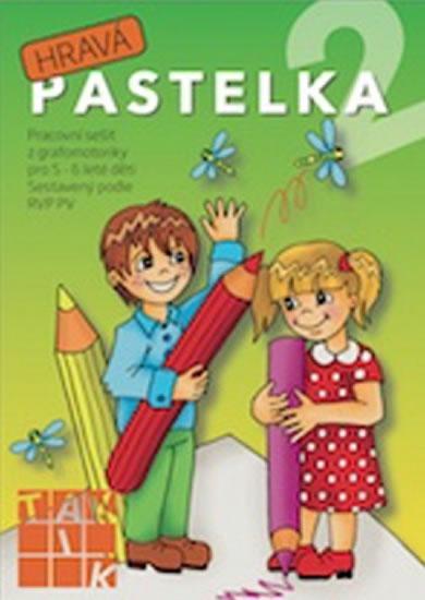 Hravá pastelka 2 - Pracovní sešit z grafomotoriky pro 5 - 6 leté děti - neuveden