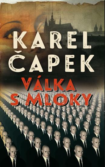 Válka s mloky - Čapek Karel