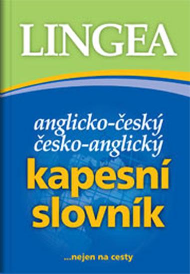 Anglicko-český, česko-anglický kapesní slovník...nejen na cesty - kolektiv autorů