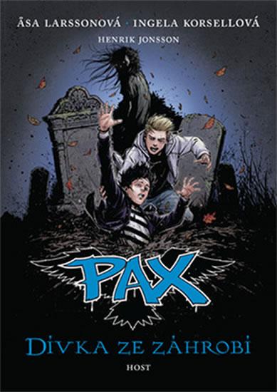 Pax 3 - Dívka ze záhrobí - Larssonová Asa, Korsellová Ingela,