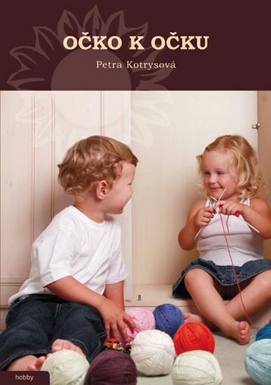Očko k očku - Kotrysová Petra