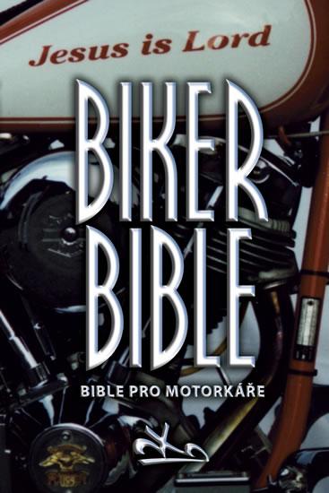 Biker Bible - Bible pro motorkáře - neuveden