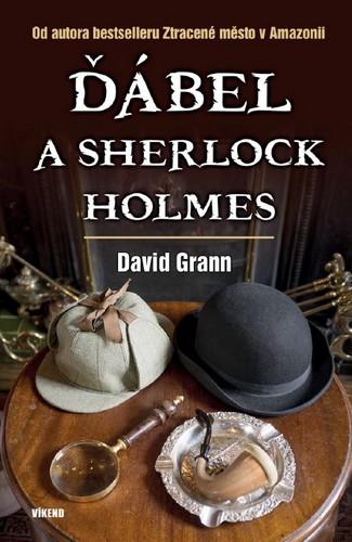 Ďábel a Sherlock Holmes - Grann David