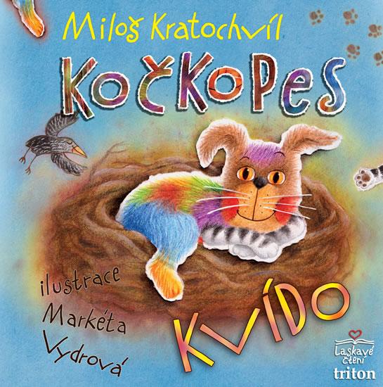 Kočkopes Kvído - Kratochvíl Miloš
