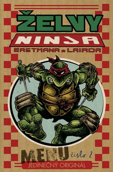Želvy Ninja - Menu číslo 2 - Eastman Kevin, Laird Peter - 15x23 cm