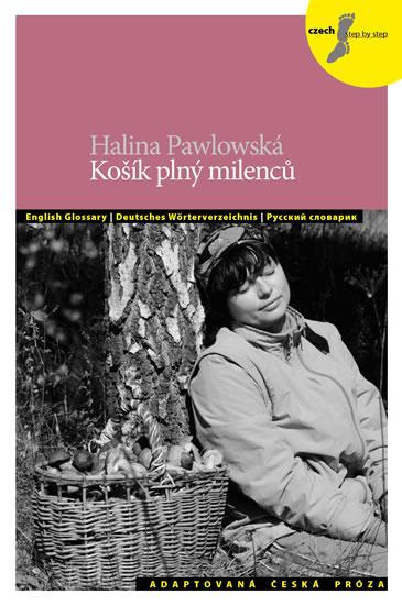 Košík plný milenců a jiné povídky + CD - Pawlowská Halina