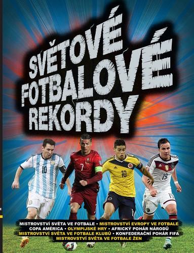 Světové fotbalové rekordy 2016 - neuveden - 21x28 cm