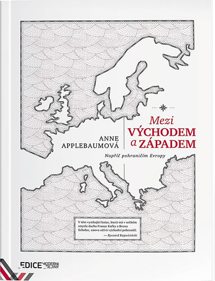 Mezi Východem a Západem - Applebaumová Anna