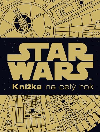 Star Wars - Knížka na celý rok - Disney Walt - 22x29 cm