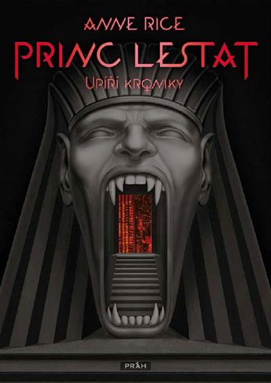 Princ Lestat - Upíří kroniky - Rice Anne