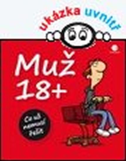 Muž 18+ - Co už nemusí řešit - Kernbach Michael, Fernandez Miguel,