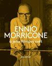 Ennio Morricone a jeho filmový svět