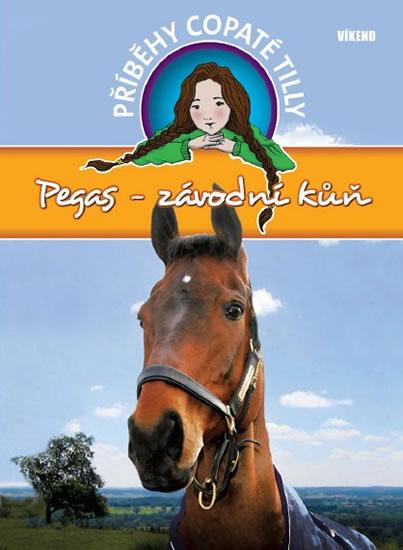 Pegas-závodní kůň - Příběhy copaté Tilly 7 - Funnell Pippa