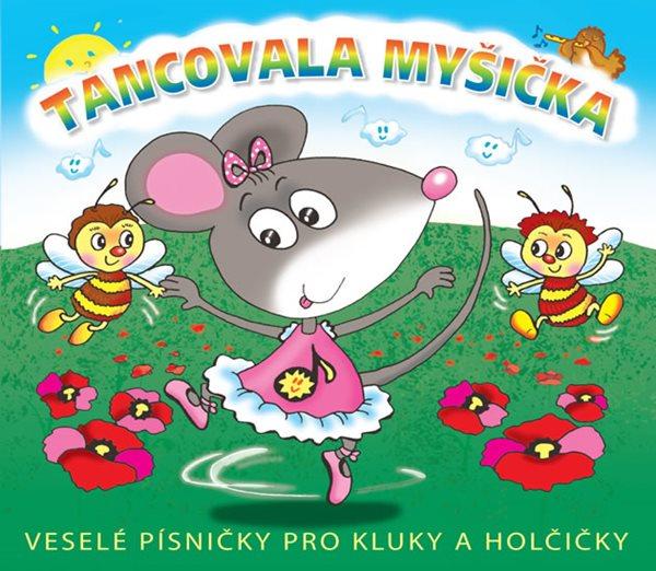 Tancovala myšička - CD - neuveden