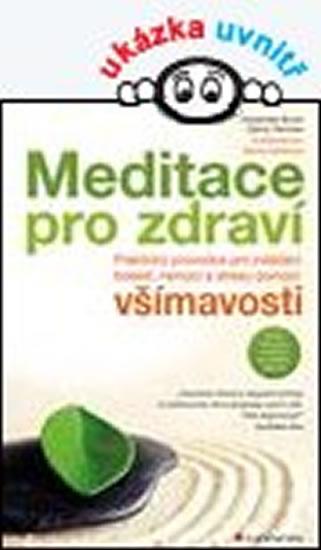 Meditace pro zdraví - Burch Vidyamala, Penman Danny, - 17x24 cm