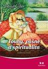 Touhy, vášně a spiritualita - Jednota bytí