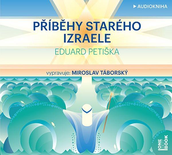 Příběhy starého Izraele - CDmp3 - Petiška Eduard