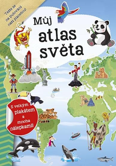 Můj atlas světa + plakát a nálepky - neuveden