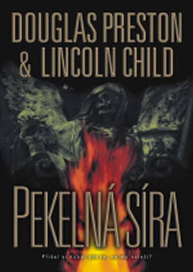 Pekelná síra - Preston Douglas, Child Lincoln,