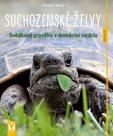 Suchozemské želvy - Svědkové pravěku v domácím teráriu