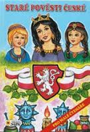 Staré pověsti české pro malé čtenáře - neuveden