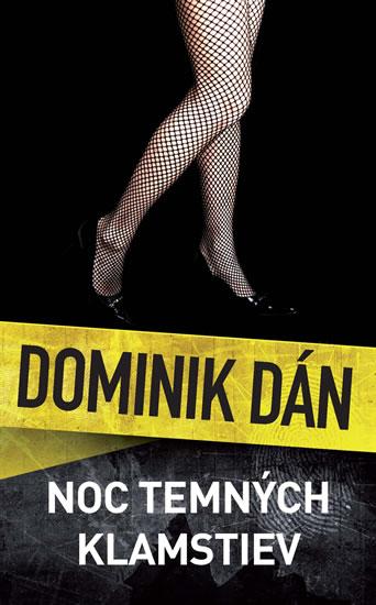 Noc temných klamstiev - Dán Dominik