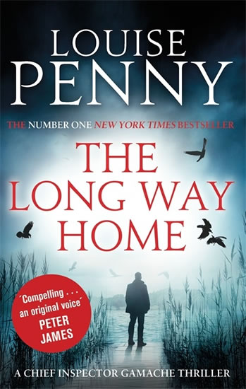 The Long Way Home (Inspector Gamache 10) - Pennyová Louise