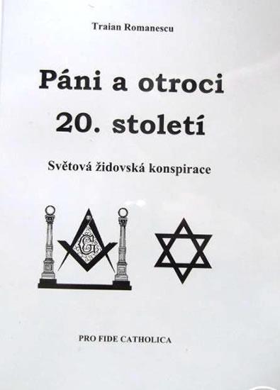 Páni a otroci 20. století - Světová židovská konspirace - Romanescu Traian