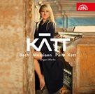 CD Bach, Messiaen, Pärt, Katt: Organ Works